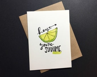 """Cute and Pun-ny """"You're SubLIME"""" Valentines Day Card"""