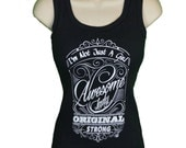 I'm Not Just a Girl XS - 4XL Awesome Lady Tank Top