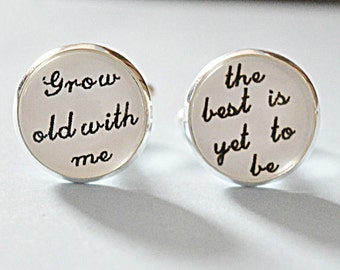 Anniversary gift for him, Wedding Cufflinks for Groom, Custom Groom Cufflinks, Gift for Groom, Grow Old Along With Me, husband birthday gift