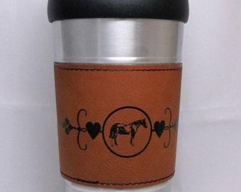 Horse Decorated Travel Mug, Stainless Steel Travel Mug, Horse Decorated Gift, Horse Cup, Horse show award, Paint Horse, Leatherette Sleeve