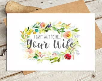 I can't wait to be your wife card from bride to the groom - Card is Blank Inside for Your Own Message