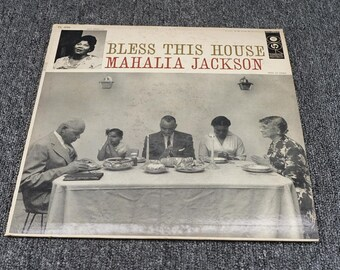 """Vintage 1956 Record """"Bless This House"""" By Mahalia Jackson, 33 1/3 RPM"""