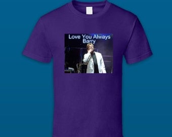 Love You Always Barry Manilow T-Shirt