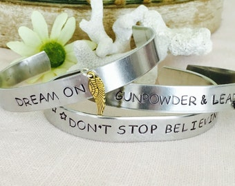 Dream On, Gunpowder and Lead, Dont Stop Believin Aluminum Cuffs