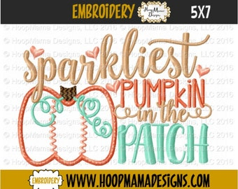 Sparkliest Pumpkin In The Patch, Halloween or Thanksgiving Embroidery Design 4x4 5x7 6x10 Machine Embroidery Design Fall And Winter