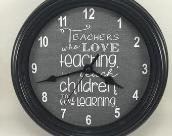 "Custom ""TEACHERS Who LOVE Teaching"" Wall CLOCK"