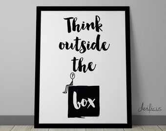Think outside the box Digital Art Print - Inspirational Wall Art, Motivational Quote Art, Creative Printable Typography Art Decor