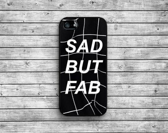 Sad but fab case - black / iPhone 4/4S iPhone 5/5S iPhone 5c iPhone 6/6s/6 Plus/6s Plus iphone 7/7 Plus NAT-073