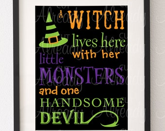 Witch lives here with her little monsters and one handsome devil - Halloween wall decor sign - digital art - printable - witch