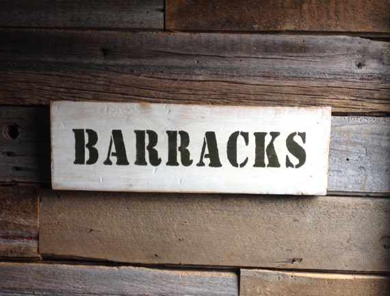Military Salvage Wood Barracks Sign By Vetcrafters On Etsy