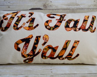 It's Fall Y'all Pillow,Fall Pillow,Fall Wedding Pillow,Fall Decor,Worded Pillow,Halloween Home Decor,Fall Leaves,Fall Decorations