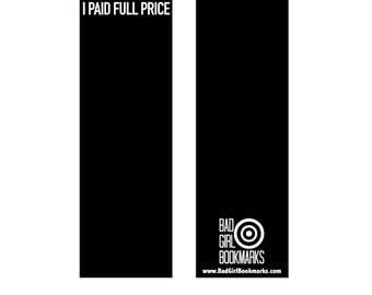 I PAID FULL PRICE Bookmark