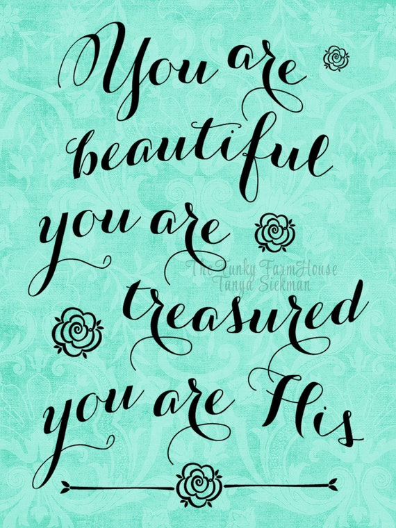 SVG, DXF & PNG - You are beautiful, You are treasured ...You are His
