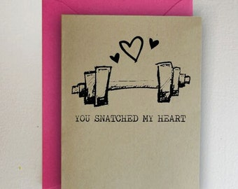 You Snatched My Heart Valentines Day Card