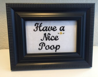 Have a Nice Poop - Completed Cross Stitch Art in Frame