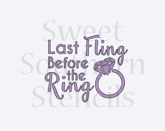 Last Fling Before the Ring Cookie Stencil