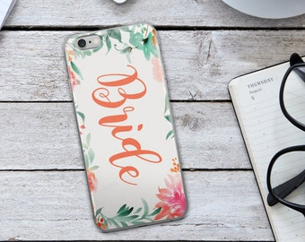 Bride iPhone Case - Bride to Be iPhone Case - Floral Cellphone Case - Floral iPhone Case - iPhone Case - Cell Phone Case