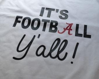 Raglan Its football yall Alabama  shirt