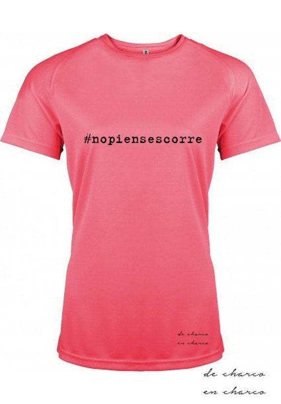 Running round neck women t-shirt #nopiensescorre