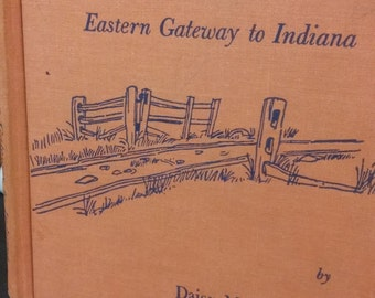 Eastern Gateway to Indiana, Richmond, Indiana History