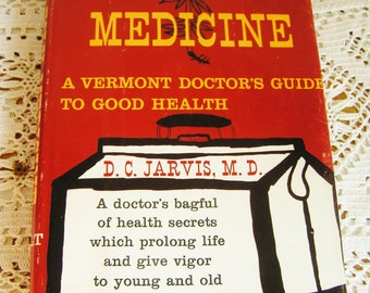 Vintage Folk Medicine Book by D.C. Jarvis, MD 1958