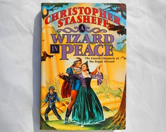 A Wizard In Peace by Christopher Stasheff The Fourth Chronicle of The Rogue Wizard Vintage Book