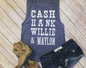 Cash, Hank, Willie and Waylon - Flowy Scoop Muscle Shirt