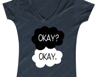Okay? Okay. (The Fault in Our Stars) - Ladies' V-neck