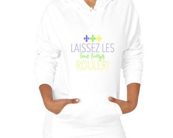 Mardi Gras Laissez Bon Temps Rouler- Women's Hoodie