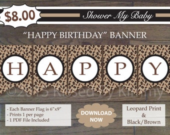 Leopard Print HAPPY BIRTHDAY Banner - 75% off SALE - Printable Birthday Banner- Leopard Print Black - Cheetah Party Decoration-Diaper Raffle