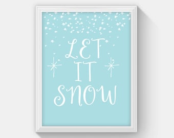 Let It Snow Printable, Winter Printable Art, Christmas Decor, Snowflake Print, Holiday Art Christmas Poster 8 x 10 Instant Download