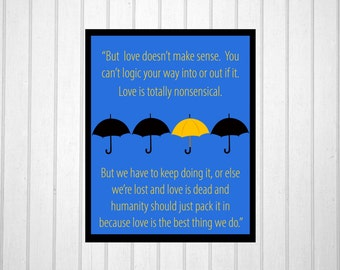 How i met your mother quote art print, poster, HIMYM poster