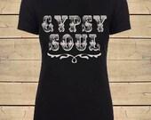 GYPSY SOUL Shirt. Country Shirts, Boho Shirt, Gypsy Shirt, Womens Soft Blend (Fitted Style) T-Shirt