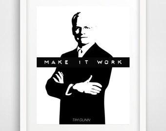 Make it Work, Tim Gunn, cool posters, Project Runway print, modern wall art,  fashion wall print, teen decor, word art, inspirational art