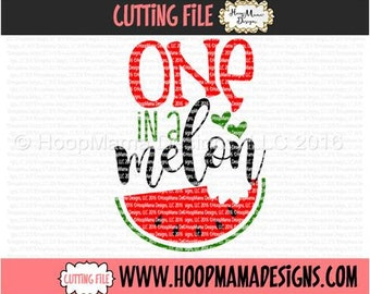One In A Melon SVG DXF EPS and png Files for Cutting Machines Cameo or Cricut WatermelonFruit