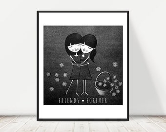 FRIENDS FOREVER GIRLS - girls, best friends, printable wall art, black and white print, instant download, illustration, charcoal drawing