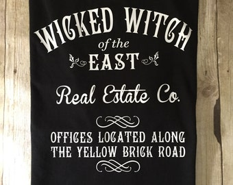WICKED WITCH of the EAST Real Estate, Funny Adult t shirt. Adult Halloween t shirt, Wizard of Oz inspired T shirt, Adult Halloween Costume