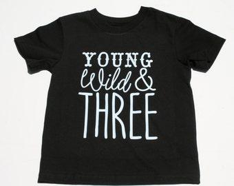 Young Wild & Three