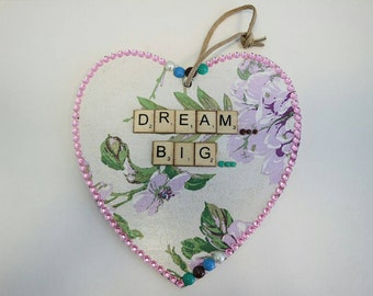 Dream big plaque