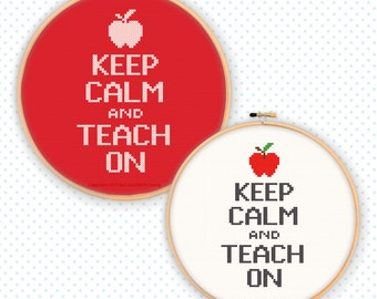 Keep Calm and Teach On cross stitch apple teacher relax support encouragement thank you sew needlework PDF instant download double pattern
