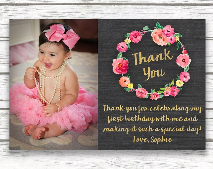 First 1st Birthday Photo Thank You Cards, Chalkboard Gold Foil Pink Floral Wreath Girl Birthday Printable or Printed Thank You Note
