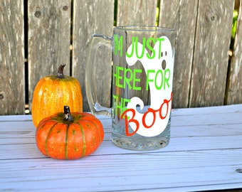 Boos and Booze - Halloween Beer Glass - Party Beer Mug - Halloween Mug - Ghost Cup - Gag Gift - I'm Just Here For The Boos - Halloween Party