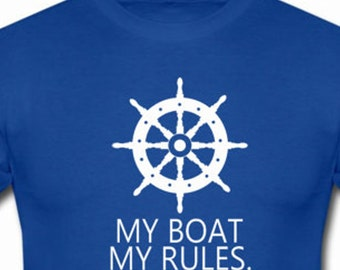 My Boat My Rules funny shirt