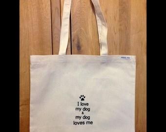 I love my dog, tote bag