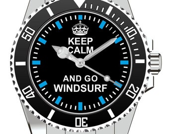 Keep Calm and go Windsurf Watch -Men Watch Jewelry Dive Snorkeling Surfing Windsurfing  Gift Present for Men- Watch 2055