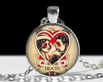 """Tattoo Inspired Til Death Necklace- Sailor Jerry Tattoo Flash Art Nautical Couple Sailor Rockabilly Jewelry-1"""" Silver and Glass Pendant"""