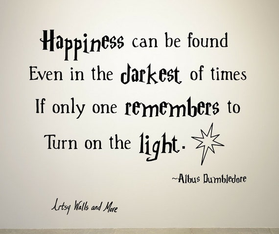 Happiness Can Be Found In The Darkest Of Times Quote: Harry Potter Quote Wall Vinyl Decal Happiness Can Be Found