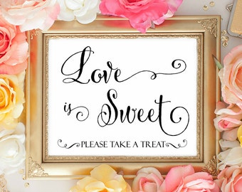 Love is Sweet please sign. Candy Bar signs. Wedding Sweet Treat. Cute Wedding signage. Dessert BAr signage. Wedding decorations. TAble Signs