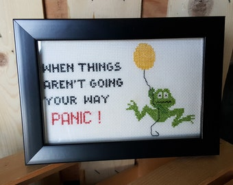 SALE!!--When Things Aren't Going Your Way PANIC Frog Cross Stitch