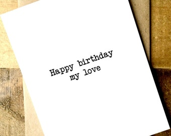 Birthday Card Boyfriend - Birthday Card Girlfriend - Love Cards - Happy Birthday my love.